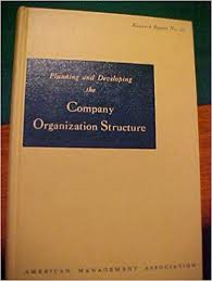 Planning And Developing The Company Organization Structure