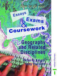 how to do your essays exams and coursework in geography and  how to do your essays exams and coursework in geography and related disciplines paperback