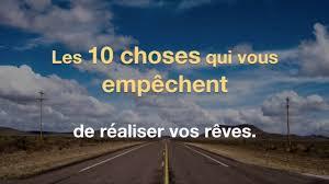 10 Choses Qui Vous Empêchent De Réaliser Vos Rêves
