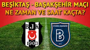 Bjk Başakşehir Maçı - Besiktas Basaksehir Hangi Kanalda Canli Izlenecek Bjk  Maci Ne Zaman Saat Kacta Ilk 11 Ler Futbol Spor Haberleri Milliyet /  Beşiktaş bu sonucun ardından puanını 53'e yükseltti ve