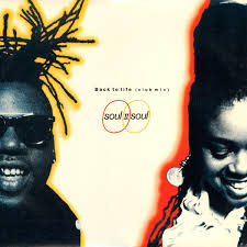 <b>Soul II</b> Soul - Back To Life (Club Mix) (1989, Vinyl) | Discogs