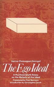 the ego ideal a psychoanalytic essay on the malady of the ideal 53669