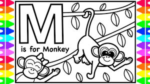 Share photos and videos, send messages and get updates. Abc Alphabet Coloring Pages For Kids M Is For Monkey Fun Abc Coloring Pages With Colored Markers Youtube