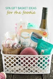 spa gift basket ideas for the foo give a unique gift this year