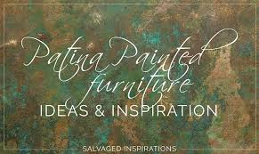 painted furniture ideas. Patina Painted Furniture | Ideas And Inspiration