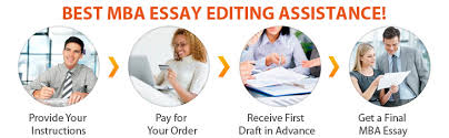 best mba essay editing service available a sound mba essay requires a lot of editing input and creativity an mba essay can greatly influence the outcome of your application and many applicants