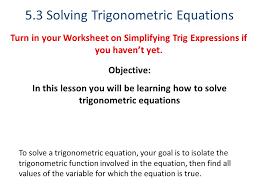 5 3 solving trigonometric equations ppt