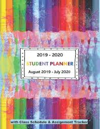 August Theme Calendar 2019 2020 Student Planner August 2019 July 2020 With