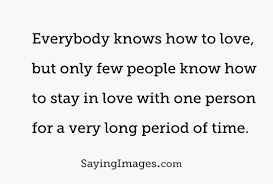 Long Love Quotes Best 48 Long Time Quotes By QuoteSurf