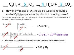 c3h8 5 o2 4 h2o 3 co2 how many moles of o2 should be supplied
