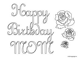 Small Picture Printable 19 Happy Birthday Mom Coloring Pages 6241 I Love You