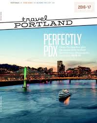 Travel Portland Visitors Guide 2016-'17 by Travel Portland - issuu