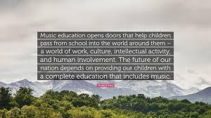 "Educational Quotes Cool Gerald R Ford Quote ""Music Education Opens Doors That Help"
