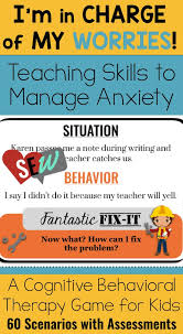 managing anxiety cognitive therapy cbt school counseling game  managing anxiety cognitive therapy cbt school counseling game for worry cognitive behavioral therapy behavioral therapy and coping skills