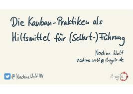 LKCE19 - Nadine Wolf - Die sechs Kanban-Praktiken als Hilfsmittel für…