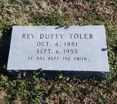 Rev Duffy Toler (1881-1955) - Find A Grave Memorial