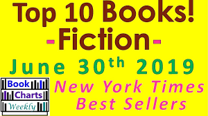 Top 10 Books To Read Fiction New York Times Best Sellers Chart June 30th 2019