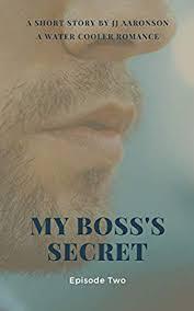 View production, box office, & company info edit cast. My Boss S Secret Episode 2 By Jj Aaronson