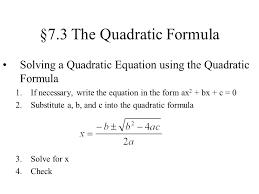 7 3 the quadratic formula