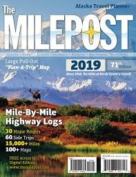 The Milepost 2019 Alaska Travel Planner Kris Valencia