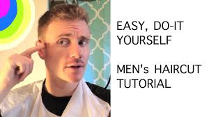 how to cut hair quick easy do it yourself men s haircut tutorial