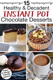 15 Healthy Decadent Instant Pot Chocolate Desserts Allergy Friendly