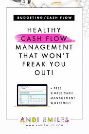 Simple Cash Flows Healthy Cash Flow Management That Wont Freak You Out