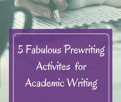 Prewriting Techniques 5 Fabulous Prewriting Activities For Academic Writing