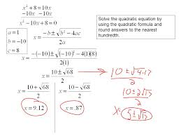 5 solve the quadratic equation by using the quadratic formula and round answers to the nearest hundredth