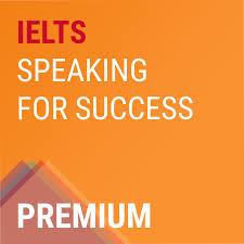 IELTS Speaking for Success PREMIUM