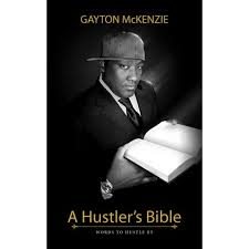 A Hustler's Bible By Gayton McKenzie Stunning Bible Quotes About Hustle