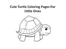 Cute Turtle Coloring Pages Feat To Create Stunning Cute Baby Sea
