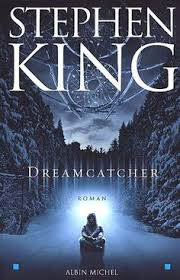 Dream Catcher Novel Dreamcatcher You'll Like This if You Already Like Stephen King 6