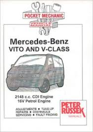 workshop service manual mercedes benz vito and v class cdi workshop service manual mercedes benz vito and v class cdi models 2000 to 2003 vito 108 cdi 110 cdi 112 cdi vito 113 2 0 and 2 3 litre petrol models