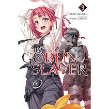 Goblin Slayer Light Novel Volume 4 Read Online Goblin Slayer Vol 3 Light Novel By Kumo Kagyu