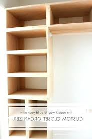 build your own closet organizer build your own closet build closet organizers build closet my bedroom build your own closet organizer