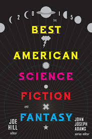 science fiction archives the daily planet best american science fiction and fantasy 2015 signing monday night