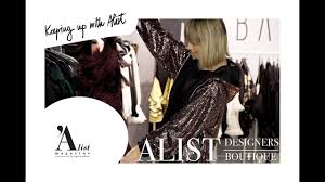 A List Designers Boutique Keeping Up With Alist Alist Designers Boutique