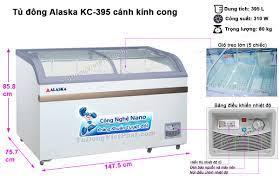Tủ đông Alaska KC-395 mặt kính cong - Chính hãng Giá rẻ nhất T8/2021