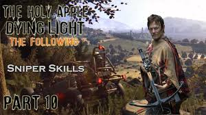 Dying Light Sniper Rifle Dying Light The Following Legendary Sniper Skills Treasure Hunting Part 10