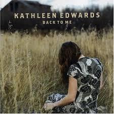 Edwards, Kathleen - Back to Me - Amazon.com Music