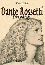 Dante Rossetti: Drawings - Kindle edition by Deanna Muller. Arts ...