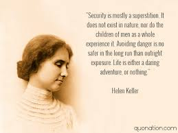 Helen Keller Quotes Classy Helen Keller Quotes Life Is Either A Daring Adventure Or Nothing