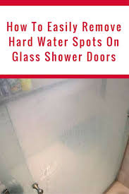 Shower Door clean shower door photographs : How To Clean Glass Shower Doors With Hard Water Stains | Hard ...