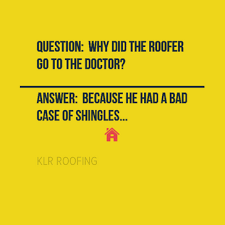 Roof Quotes Impressive Roofing Jokes And Quotes