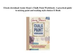 Annie Sloan Chalk Paint Mixing Chart Ebook Download Annie Sloans Chalk Paint Workbook A