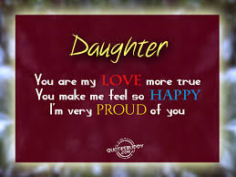 Love Quotes For Daughters Daughters Quotes Graphics 32