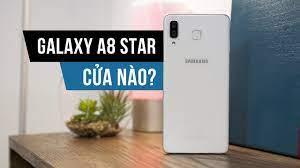 Đánh giá nhanh Samsung Galaxy A8 Star - YouTube