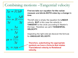 tangential velocity equation. 8. combining motions \u2013tangential velocity tangential equation c