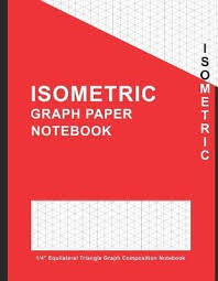 Isometric Graph Paper Notebook 1 4 Equilateral Triangle